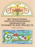 162 Traditional and Contemporary Designs for Stained Glass Projects PDF