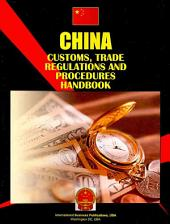 China Customs, Trade Regulations and Procedures Handbook