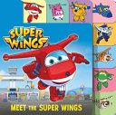 Super Wings  Meet the Super Wings