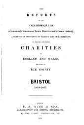Reports of the Commissioners (commonly Known as Lord Brougham's Commission),appointed in Pursuance of Various Acts of Parliament, to Enquire Concerning Charities in England and Wales, Relating to the County of Caernarvon 1819- 1837