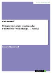 Unterrichtseinheit: Quadratische Funktionen - Weitsprung (11. Klasse)