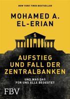 Aufstieg und Fall der Zentralbanken PDF