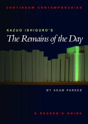 Kazuo Ishiguro S The Remains Of The Day Book PDF