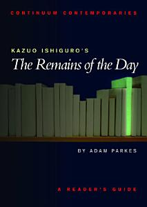 Kazuo Ishiguro s The Remains of the Day Book