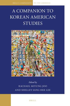 A Companion to Korean American Studies