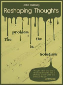 Reshaping Thoughts