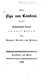 Die Liga von Cambrai: geschichtliches Drama in drei Akten