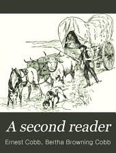 A Second Reader: Designed to Teach Animated, Expressive, Oral Reading