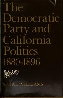 The Democratic Party and California Politics  1880 1896 Book
