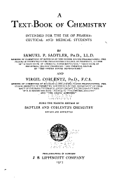 A text-book of chemistry intended for the use of pharmaceutical and medical students: Being the fourth edition of Sadtler and Coblentz's Chemistry, revised and rewritten