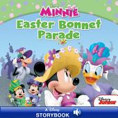 Minnie: Easter Bonnet Parade: A Disney Read Along