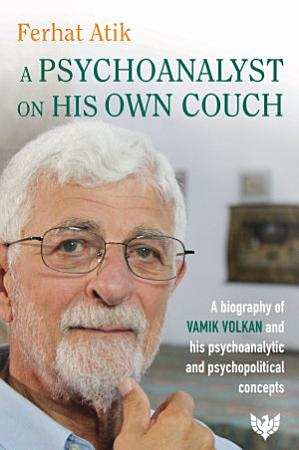 A Psychoanalyst on His Own Couch PDF