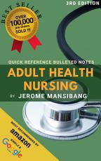 Quick Reference Bullet Notes in Adult Health Nursing PDF