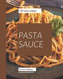 123 Easy Pasta Sauce Recipes PDF