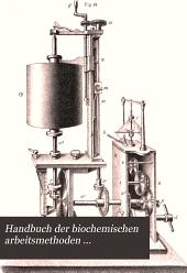 Handbuch der biochemischen arbeitsmethoden ...