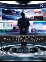 International Media Communication in a Global Age