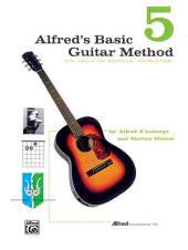Alfred's Basic Guitar Method, Book 5: The Most Popular Method for Learning How to Play
