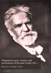 Progressive Men, Women, and Movements of the Past Twenty-five Years