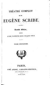 Théàtre complet de M. Eugène Scribe: Volume2