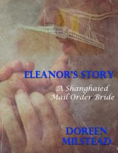 Eleanor's Story: A Shanghaied Mail Order Bride