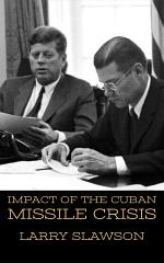 Impact of the Cuban Missile Crisis
