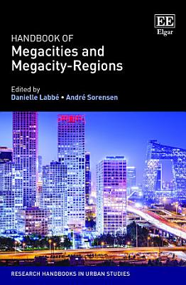 Handbook of Megacities and Megacity-Regions