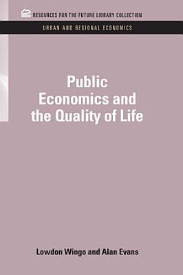 Public Economics and the Quality of Life PDF