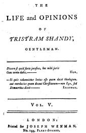 The Life and Opinions of Tristram Shandy, Gentleman. ...