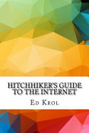 Hitchhiker's Guide to the Internet