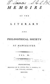 Memoirs and Proceedings - Manchester Literary and Philosophical Society: Volume 3