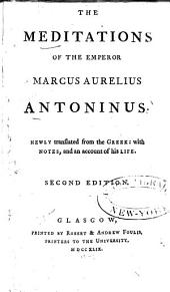The Meditations of the Emperor Marcus Aurelius Antoninus: Volume 1