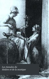 Les Annales du théâtre et de la musique: Volume31