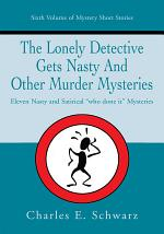 The Lonely Detective Gets Nasty and Othe
