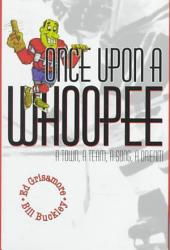 Once Upon a Whoopee: A Town, a Team, a Song, a Dream