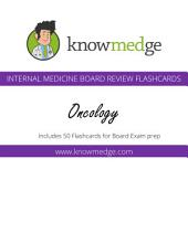 Knowmedge Internal Medicine Flashcards - Oncology