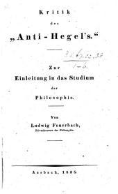 """Kritiken auf dem Gebiete der Philosophie 77. Kritik des """"Anti-Hegel's"""" [of C. F. Bachmann]: Issue 1"""