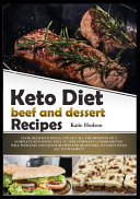 Keto Diet Beef and Dessert Recipes