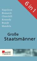 Gro  e Staatsm  nner PDF