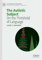 The Autistic Subject