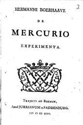 Hermanni Boerhaave de mercurio experimenta: Volume 3