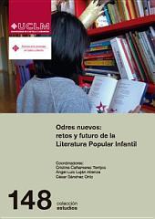 Odres nuevos: retos y futuro de la Literatura Popular Infantil