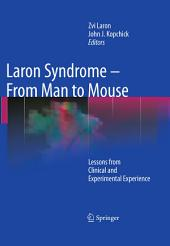 Laron Syndrome - From Man to Mouse: Lessons from Clinical and Experimental Experience