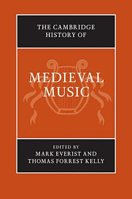 The Cambridge History of Medieval Music PDF