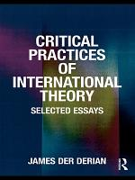 Critical Practices in International Theory PDF