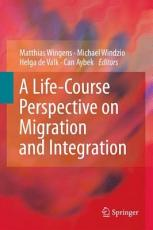 A Life Course Perspective on Migration and Integration PDF