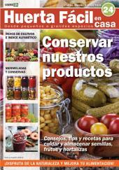 Huerta Fácil en casa24 - Cultiva desde pequeños a grandes espacios: Curso visual y práctico
