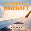 Commercial Aircraft Calendar 2016