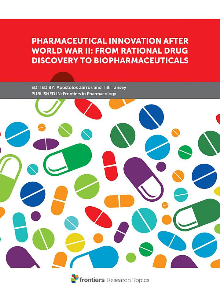 Pharmaceutical Innovation After World War II: From Rational Drug Discovery to Biopharmaceuticals