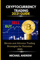 Cryptocurrency Trading 2021 Guide