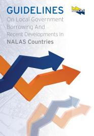 Guidelines On Local Government Borrowing And Recent Developments In NALAS Countries